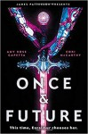 Once & Future (Once & Future #1) - Amy Rose Capetta, Cori McCarthy