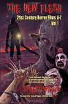 The New Flesh: 21st Century Horror Films A-Z, Volume 1 - Stuart Willis, Jason Figgis, Alan Simpson