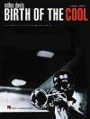 Miles Davis - Birth of the Cool: Scores from the Original Parts - Miles Davis