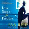 Love Notes for Freddie - Eva Rice, Liza Ross, Jessica Ball