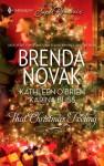 That Christmas Feeling - Brenda Novak, Kathleen O'Brien, Karina Bliss