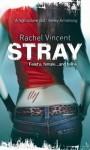 Stray - Rachel Vincent