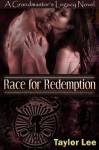 Race for Redemption - Taylor Lee