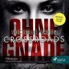 Crossroads - Ohne Gnade - Michelle Raven, Marion Reuter, SAGA Egmont