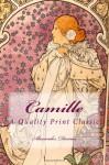 Camille: A Quality Print Classic - Alexander Dumas, Martin Tubman