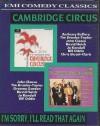 Cambridge Circus and I'm Sorry I'll Read That Again (EMI Comedy Classics) - Bill Oddie, John Cleese, Graeme Garden, Tim Brooke-Taylor, David Hatch, Jo Kendall, Graham Chapman, Chris Stuart-Clark