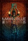 Mayan Blue - Melissa Lason, Michelle L. De La Garza