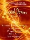 Crystal Powers Digest Book 1 - Megan Hussey, Barbara Bradley, Nikki Hale