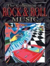 The Collection of Rock & Roll Music: Piano/Vocal/Chords - Alfred A. Knopf Publishing Company, Warner Bros