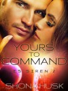 Yours to Command - Shona Husk