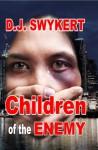Children of the Enemy - D.J. Swykert