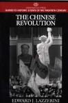 The Chinese Revolution - Edward J. Lazzerini