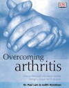 Overcoming Arthritis - Paul Lam, Judith Horstman
