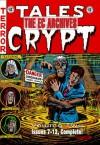 The EC Archives: Tales from the Crypt, Vol. 2 - Al Feldstein, Joe Dante