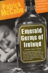 Emerald Germs of Ireland - Patrick McCabe