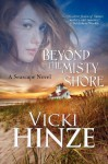 Beyond the Misty Shore - Victoria Barrett, Vicki Hinze
