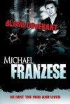 Blood Covenant - Michael Franzese, Dary Matera