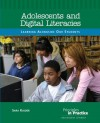Adolescents and Digital Literacies: Learning Alongside Our Students - Sara B. Kajder
