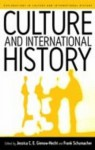 Culture and International History - Jessica C.E. Gienow-Hecht