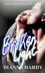 Broken Lights - Dianna Hardy
