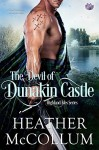 The Devil of Dunakin Castle (Highland Isles) - Heather McCollum