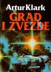 Grad i zvezde - Arthur C. Clarke, Zoran Živković