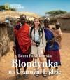 Blondynka na Czarnym Lądzie - Beata Pawlikowska