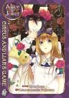 Alice in the Country of Joker: Circus and Liar's Game, Vol. 6 - QuinRose, Mamenosuke Fujimaru, Angela Liu