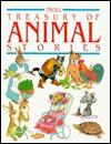 Troll Treasury of Animal Stories - John C. Miles