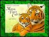 Maya, the Tiger Cub - Theresa Radcliffe, John Butler
