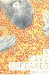 A Cake Appeared - Shane Jones