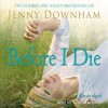 Now is Good (Previously Published as Before I Die) - Jenny Downham, Charlotte Parry