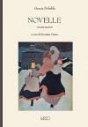 Novelle: volume secondo - Grazia Deledda, Giovanna Cerina