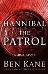 Hannibal: The Patrol - Ben Kane