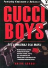 Gucci Boys - Artur Górski