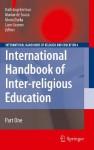 International Handbook of Inter-religious Education (International Handbooks of Religion and Education) - Kath Engebretson, Marian Souza, Gloria Durka, Liam Gearon