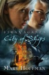 Stravaganza: City of Ships - Mary Hoffman