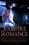 The Mammoth Book of Vampire Romance - Trisha Telep, Karen Chance, Rachel Vincent, Rebecca York