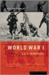 World War I - S.L.A. Marshall, David M. Kennedy
