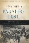Paradise Lost: Smyrna, 1922 - Giles Milton