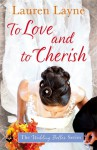 To Love and To Cherish - Lauren Layne