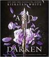 And I Darken - Fiona Hardingham, Kiersten White