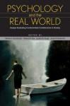 Psychology and the Real World - FABBS Foundation, Morton Ann Gernsbacher, Richard W. Pew, Leaetta M. Hough, James A. Pomerantz, James R. Pomerantz