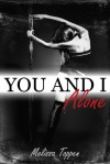 You and I, Alone - Melissa Toppen