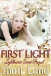 First Light: Lightbearer Series Prequel - Tami Lund