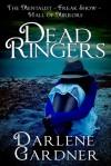 Dead Ringers: Volumes 7-9 - Darlene Gardner