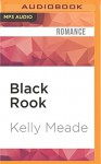 Black Rook (Cornerstone Run Trilogy) - Kelly Meade, Xe Sands