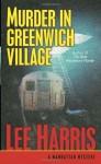 Murder in Greenwich Village - Lee Harris