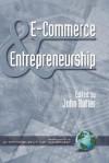 E-Commerce and Entrepreneurship (Hc) - John Butler
