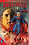 Smallville: Alien #2 - Bryan Q. Miller, Edgar Salazar, DYM, Rob Lean, Carrie Strachan, Cat Staggs